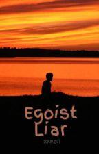 Egoist Liar [BoyxBoy] by NyanPusa