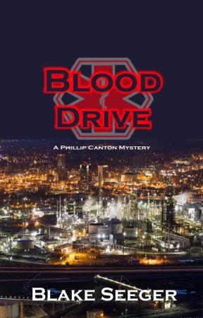 A Phillip Canton Mystery - Blood Drive by kokiriforestresident