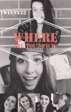 Where Are You Spice? (A Cimorelli Fanfic) by twinny22