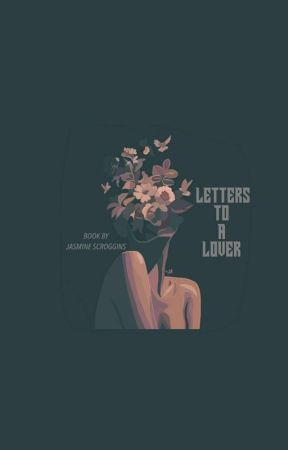 Letters to a Lover by jasmxne1313