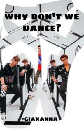 Why Don't We Dance|:|WDW|:| by FearlessAngel1272