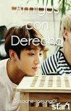 Amigos Con Derecho 👔 Vkook & KookTae by soohe-taejung01