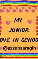 My Junior Love In School by febriaazzah