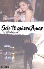 •Solo te quiero amar💖||DavidMc||PAUSADA by YomilssyNovas