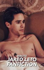 Jared Leto fanfiction♡ by BebLovesLoki