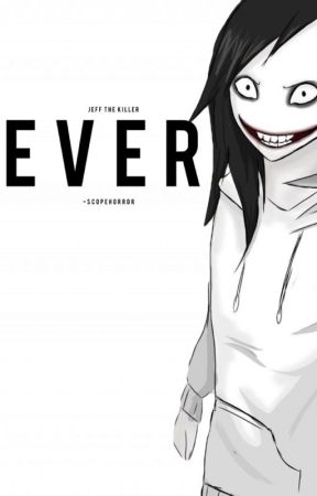EVER-Jeff the Killer by -scopehorror