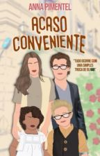 Acaso Conveniente by Biia_Pimentel
