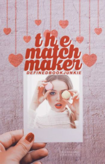The Matchmaker (On Hold)
