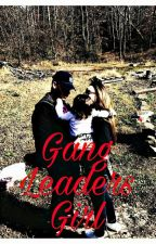 The GangLeader's Girl by 16katine