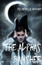 The Alphas Banshee  by ashandbecca