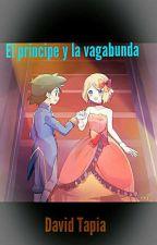 El Principe y la vagabunda (PAUSADA DE NUEVO)  by DavidASF