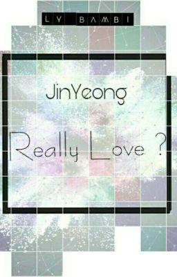 [ JinYeong ] Really Love?
