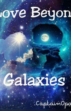 Love Beyond Galaxies by CaptainOpal