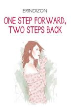 One Shot - One Step Forward, Two Steps Back. by erindizon