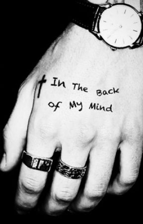 In The Back of My Mind by Harrys5thNip