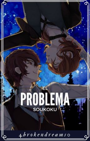 【Eʟ ᴘʀᴏʙʟᴇᴍᴀ】☆『Soukoku』• Omegaverse • by 4brokendreams0