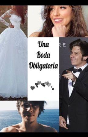 Una boda obligatoria by RubiusPinki