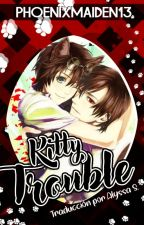 Kitty Trouble (TRADUCCIÓN) by Maya_0196