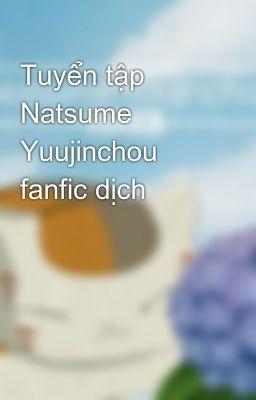 Đọc truyện Tuyển tập Natsume Yuujinchou fanfic dịch