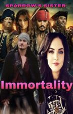 Sparrow's Sister: Immortality by TheSkullKing2