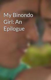 My Binondo Girl: An Epilogue by everythingkimxi