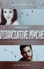 Dissociative Psyche ✦ J. Riley | ✓ by 1spotlight1