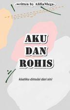 Aku dan Rohis |HIATUS| by AlifiaMega