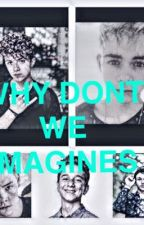 Why don't we imagines by AndieJones2003