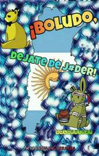 ¡Boludo, dejate de joder! (GoldenTrap) by ArycandesanCarranza
