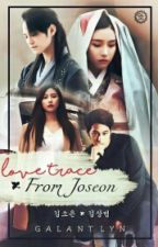 Love Trace From Joseon by galantlyn_