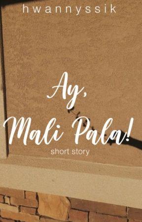 Ay Mali Pala by hwannyssik