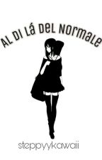 Al Di Lá Del Normale  by steppyykawaii