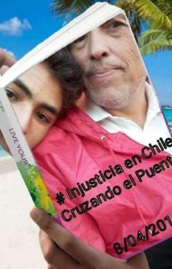 """"""" Cruzando El Puente"""" Escrito  8/4/2014  Por Carlos Marchant Santana"""