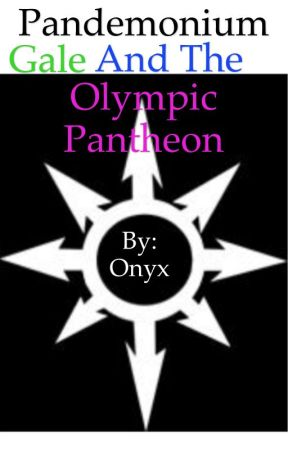 Pandemonium Gale and the Olympic Pantheon by Faucille_Lune_Tide