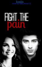 Fight the pain [ Zayn Malik  ] by Lilo_sgirl