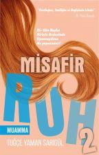 Misafir Ruh -2- Muamma by tgceymn