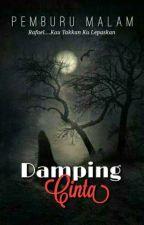 DAMPING CINTA     ( Complete) by pemburumalam