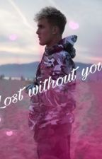 Lost without you// jake Paul  by 0hi0firedchicken