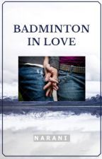 Badminton in Love by naarani