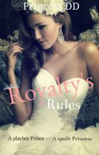 Royalty's Rule's by DhistiD