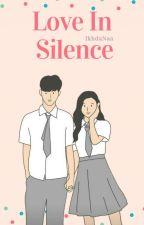 Love In Silence ✔ by IkhdaNaim322
