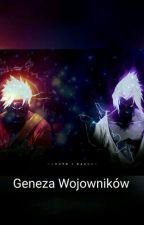 Geneza Wojowników  by BlackroseSatomi