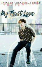My First Love. [C] by _InkisHobi_