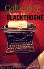 Blackthorne boys meet Gallagher girls. by kass_kass2003