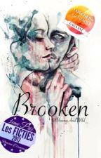 Brooken by YoungAndWild_