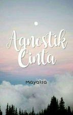 Agnostik Cinta by Mayalsa