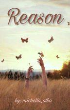 Reason by Michella_alba