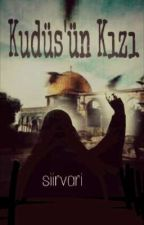 Kudüs'ün Kızı by siirvari