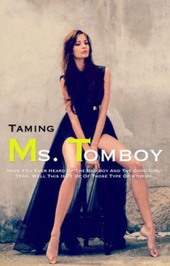 Taming Ms. Tomboy