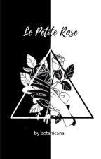 Le Petite Rose by botanicana